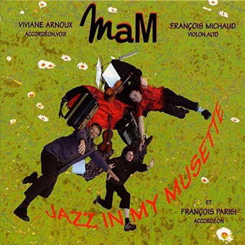 Mam feat. Viviane Arnoux, François Michaud & François Parisi
