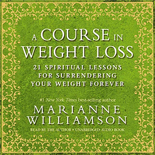 A Course in Weight Loss audiobook cover art