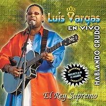 Best luis vargas el rey supremo Reviews