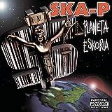 Songtexte von Ska-P - Planeta Eskoria