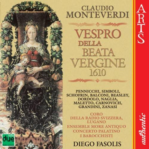 Coro della Radio Svizzera, Ensemble More Antiquo, I Barocchisti, Concerto Palatino & Diego Fasolis