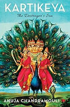 Kartikeya by [Anuja Chandramouli]