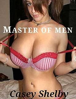 Master of Men: It Takes More Than One Man