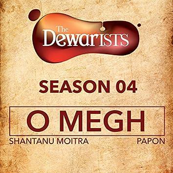O Megh (The Dewarists, Season 4)