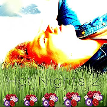 Hot Nights 2 (Remixed)