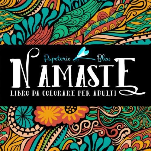 Namaste: Libro Da Colorare Per Adulti
