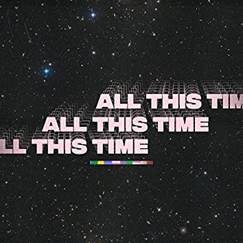 All This Time