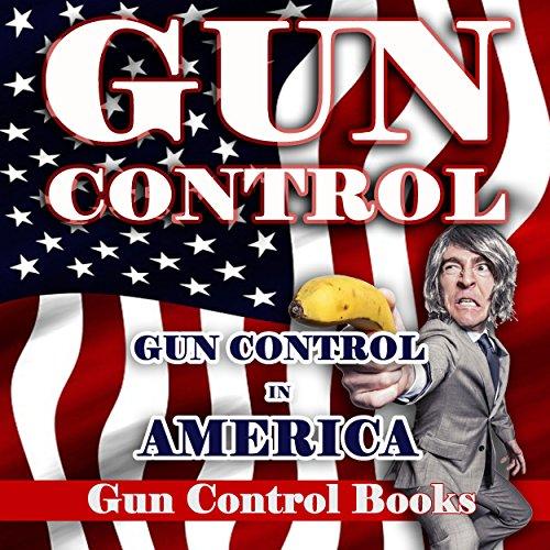 Gun Control audiobook cover art