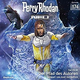 Der Pfad des Auloren     Perry Rhodan NEO 174              Autor:                                                                                                                                 Kai Hirdt                               Sprecher:                                                                                                                                 Axel Gottschick                      Spieldauer: 6 Std. und 16 Min.     11 Bewertungen     Gesamt 4,8