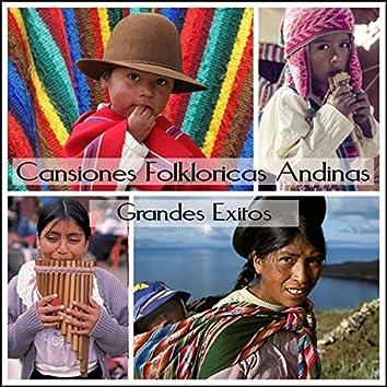 Cansiones Folkloricas Andinas - Grandes Exitos