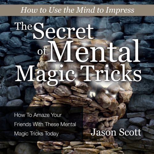 The Secret of Mental Magic Tricks audiobook cover art