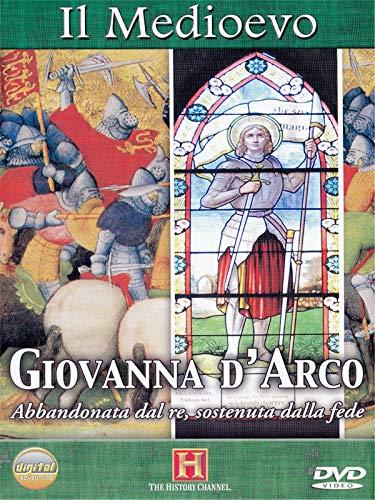 Il Medioevo - Giovanna D'Arco