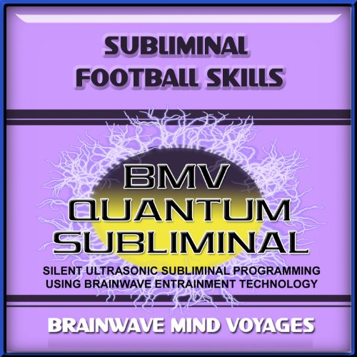 Subliminal Football Skills