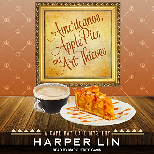 Americanos, Apple Pies, and Art Thieves audiobook cover art
