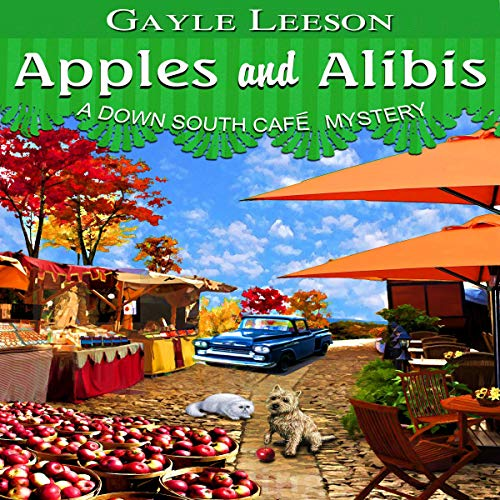 Apples and Alibis: A Down South Cafe Mystery Book