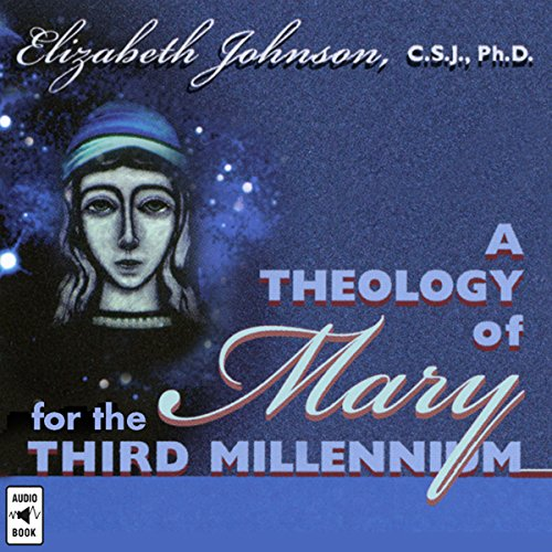A Theology of Mary for the Third Millennium cover art