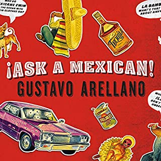 Ask a Mexican audiobook cover art