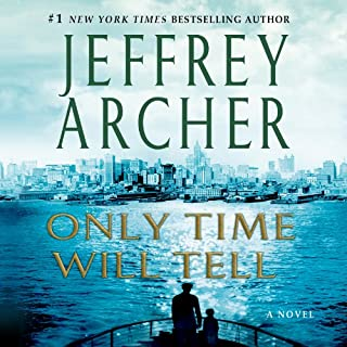 Only Time Will Tell     The Clifton Chronicles, Book 1              Written by:                                                                                                                                 Jeffrey Archer                               Narrated by:                                                                                                                                 Roger Allam,                                                                                        Emilia Fox                      Length: 12 hrs and 41 mins     15 ratings     Overall 4.3