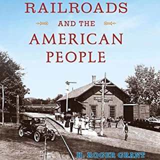 Railroads and the American People audiobook cover art