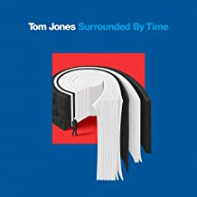 Tom Jones - 'Surrounded By Time'