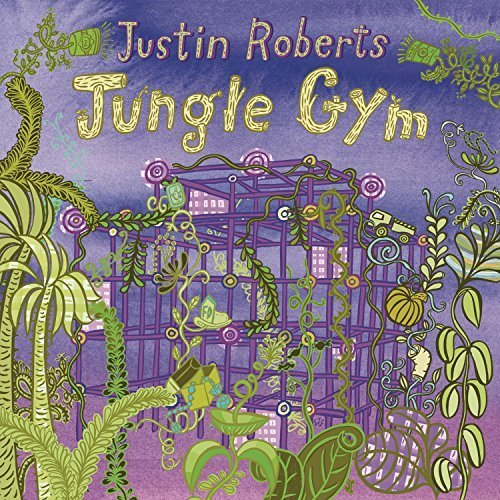 Jungle Gym by Justin Roberts (2010-06-08)