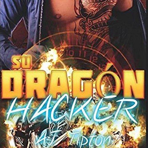 Su Dragón Hacker [Her Dragon Hacker] audiobook cover art