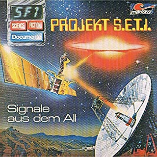 Projekt S.E.T.I. - Signale aus dem All (Science Fiction Documente 1) Titelbild