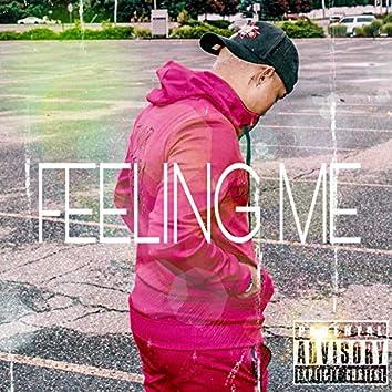 FEELING ME