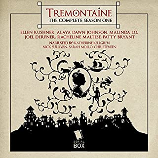 Tremontaine, Season One     13 Book Series, Box Set              By:                                                                                                                                 Ellen Kushner,                                                                                        Alaya Dawn Johnson,                                                                                        Malinda Lo,                   and others                          Narrated by:                                                                                                                                 Katherine Kellgren,                                                                                        Nick Sullivan,                                                                                        Sarah Mollo-Christensen                      Length: 22 hrs and 20 mins     51 ratings     Overall 4.3