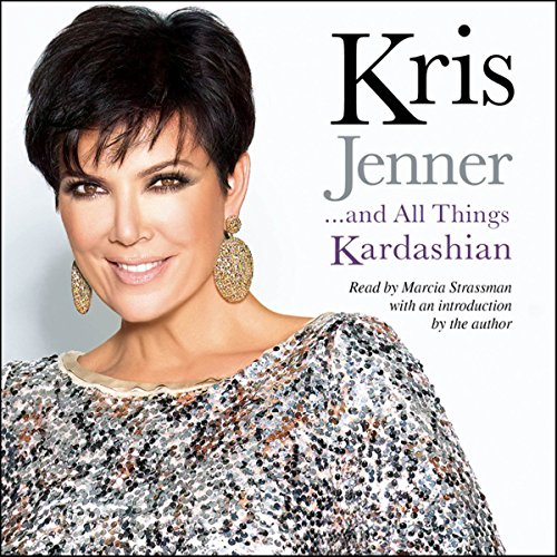 Kris Jenner...and All Things Kardashian cover art