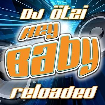 Hey Baby - Reloaded