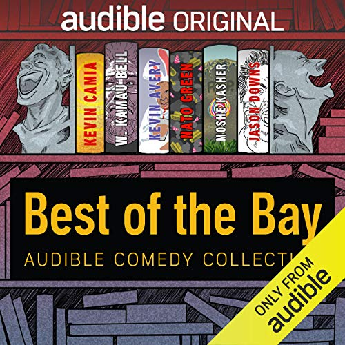Audible Comedy Collection: Best of The Bay cover art