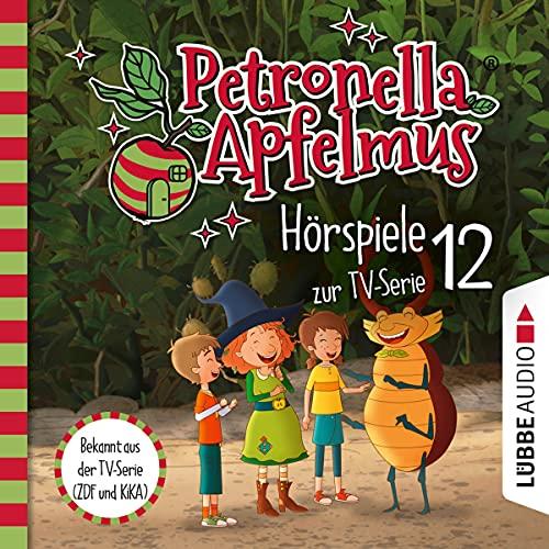 Eine seltsame Aushilfe / Diebesjagd! / Hexische Beförderung: Petronella Apfelmus. Hörspiele zur TV-Serie 12