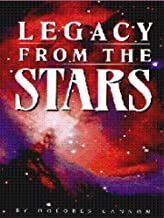 Legacy from the Stars (Psychic Powers Psychic Phenome) by Dolores Cannon (2010-06-18)