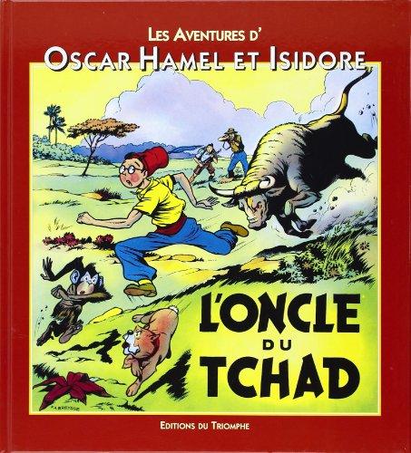 Les Aventures d'Oscar Hamel et Isidore, Tome 3