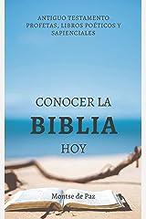 Conocer la Biblia hoy: Antiguo Testamento II (Spanish Edition) Kindle Edition