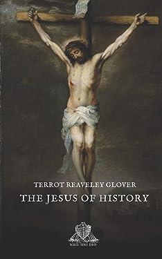 The Jesus of History (Nihil Sine Deo)