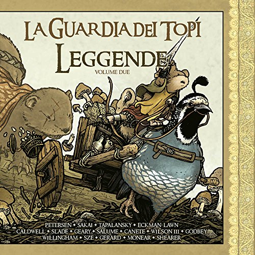 La Guardia dei Topi - Leggende II - Prima Ristampa