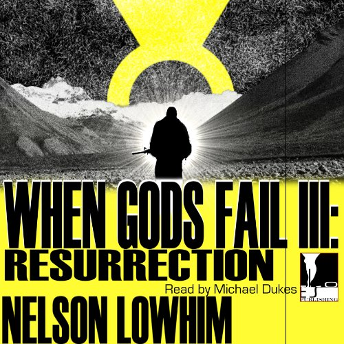 When Gods Fail III: Resurrection audiobook cover art