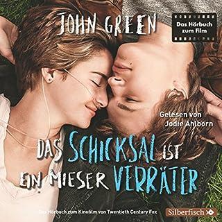 Das Schicksal ist ein mieser Verräter                   Autor:                                                                                                                                 John Green                               Sprecher:                                                                                                                                 Jodie Ahlborn                      Spieldauer: 7 Std. und 1 Min.     1.035 Bewertungen     Gesamt 4,6