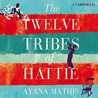 The Twelve Tribes of Hattie                   By:                                                                                                                                 Ayana Mathis                               Narrated by:                                                                                                                                 Adenrele Ojo,                                                                                        Bahni Turpin,                                                                                        Adam Lazarre-White                      Length: 10 hrs and 16 mins     21 ratings     Overall 3.8