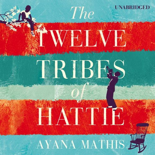 The Twelve Tribes of Hattie audiobook cover art