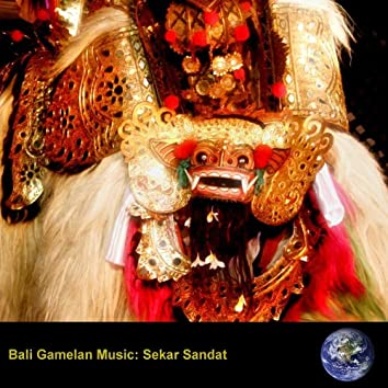 Bali Gamelan Music: Sekar Sandat