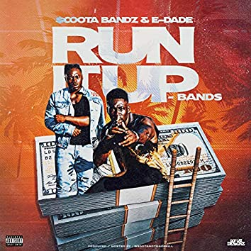 Run It Up -Bands