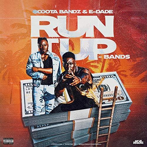 $cooter Bandz and E-Dade