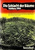 Die Schlacht der Bäume. Hainburg 1984