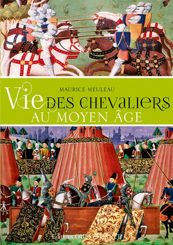 Vie des chevaliers au Moyen Age