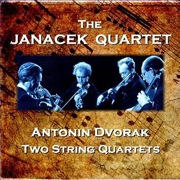 Dvorak: 2 String Quartets