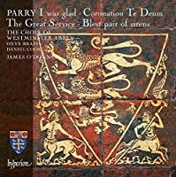 Parry: Choral Works by Choir of Westminster Abbey