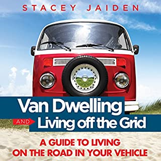 Van Dwelling and Living Off the Grid audiobook cover art